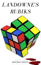 Landowne's Rubiks by braidennorth