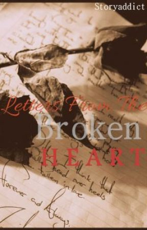Letters from the Broken Heart by Storyaddict