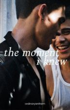 The Moment I Knew by ordinaryanthem