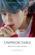 Unpredictable || pjm [JIMIN]  by Candace1306