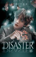 Disaster | Jikook | TS by Jipiter