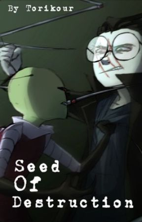 Seed of Destruction  by Torikour