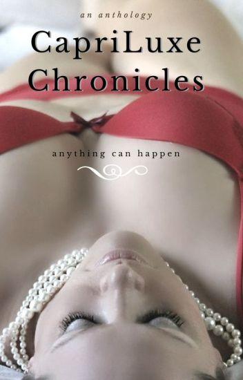 CapriLuxe Chronicles