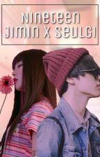 Nineteen | SeulMin FF by seulgiibaechu