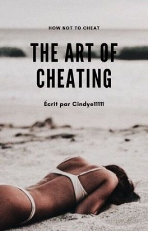 The Art of Cheating by cindye11111