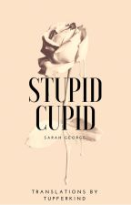 Stupid Cupid by SarahGeorge89