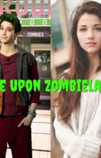 Once Upon Zombieland by LolConverseGirl2018