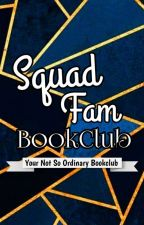 Squad Fam Bookclub [OPEN] by SfbcAyden_
