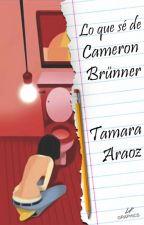 Lo que sé de Cameron Brüner. (Bitácora 1) by TammyTF