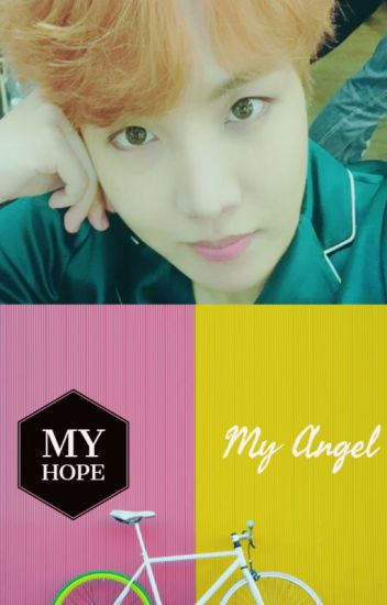 My Hope ~ My Angel - Nameless - Wattpad