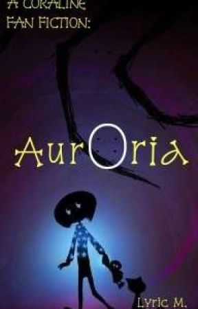 Auroria Coraline S Song Wattpad