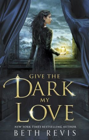 Give the Dark my Love by bethrevis