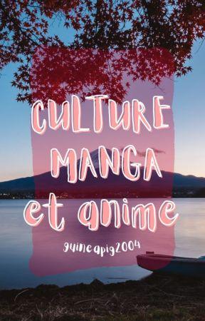 CULTURE MANGA (et animes) by guineapig2004