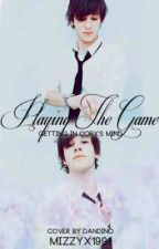 Playing The Game (Playing With Fire sequel) by its_kay_91