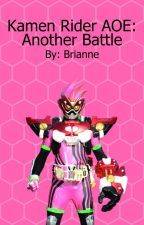 Kamen Rider AOE: Another Battle by Paranilla