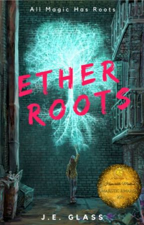 Ether Roots (On Hiatus) by JE-Glass