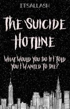 The Suicide Hotline | ✔︎ by ItsAllAsh