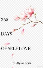 365 Days of Self Love by AlyssaLeilax