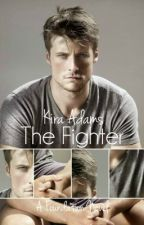 The Fighter (A Foundation Novel, Book Two) - Published 10/28/14; Sample Only by xKiraAdamsx