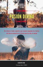 Pasión Divina by Centurion1983