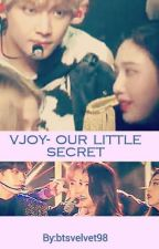 Vjoy-Our Little Secret  by Btsvelvet98