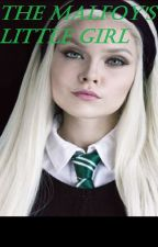The Malfoy's little girl by meloenie