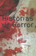 Historias de Horror by alicalix01