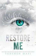 Restore me Восстанови меня Тахира Мафи by katrinaskulish