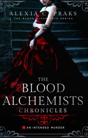 The Blood Alchemists Chronicles - With Audio Book Videos by AlexiaPraks