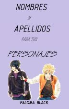 Nombres y Apellidos para tus personajes by Paloma_black