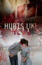 Hurts Like Hell (HIATUS)  by Reprovada_Na_Vida