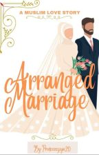 Arranged Marriage by Princessziya20