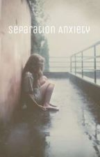 Separation Anxiety by LittleHoneyBees