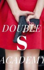 Double S Academy by _ColonyOfWeirdos_