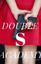 Double S Academy by _ColonyOfWeirdos_
