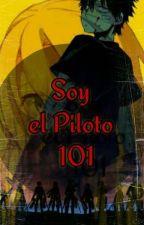 Soy el Piloto 101 dentro del Búnker by HibriDDoragon