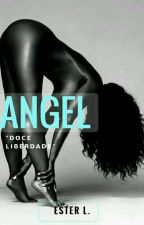 Angel!  by EsterLivros