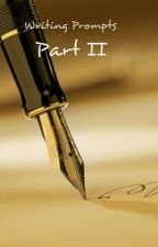 Writing Prompts: Part II by Fenume