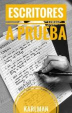 Escritores a prueba. [Antología] by KarlmanArroBa