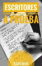 Cuando un escritor es puesto a prueba  Vol. 1 by KarlmanArroBa