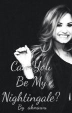 Can You Be My Nightingale? by queenrosevato