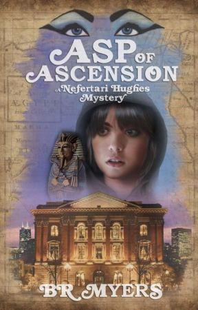 Asp of Ascension (A Nefertari Hughes Mystery #1) by BRMyers