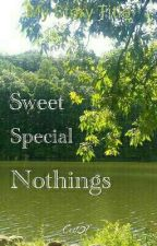 Special, Sweet Nothings  by Ces101
