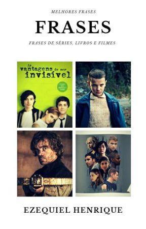 Frases De Series E Filme As Vantagens De Ser Invisível Wattpad