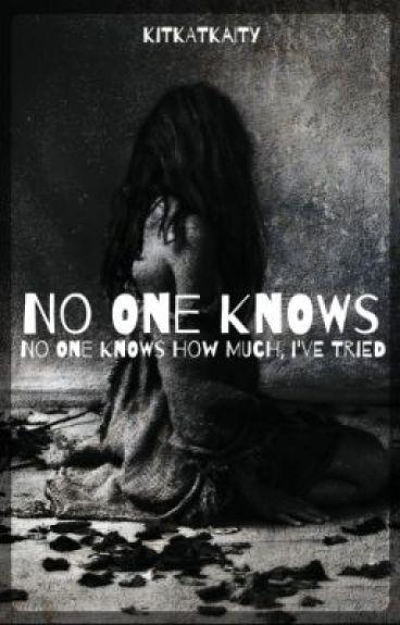 No One Knows by KitKatKaity