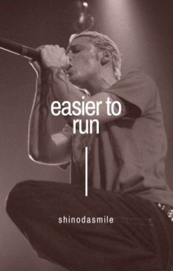 easier to run • bennoda [ON HOLD] - shinodasmile - Wattpad