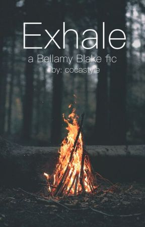 Exhale // Bellamy Blake by cocastyle