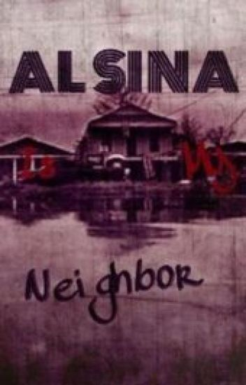 Alsina is my Neighbor