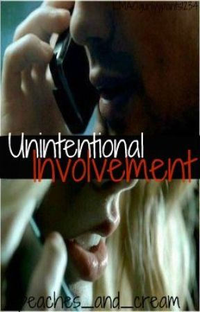 Unintentional Involvement by peaches_and_cream