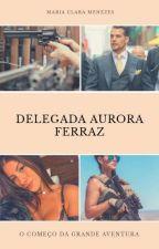 A delegada  by MariaClara415093